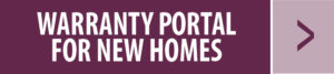 Warranty Portal for New Homes button
